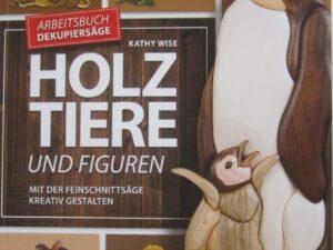 Buch - Holztiere und Figuren  - 19 - Drechselshop Kramer