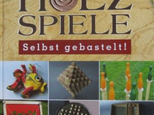 Buch - Holzspiele selbst gebastelt  - 19 - Drechselshop Kramer